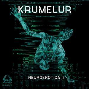 KRUMELUR - Neuroerotica EP