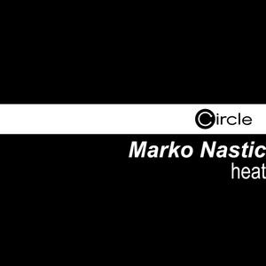 NASTIC, Marko - Heat