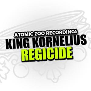 KING KORNELIUS - Regicide