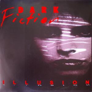 DARK FICTION - Ilusion