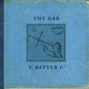 ORB, The - C Batter C
