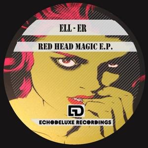 ELL-ER - Red Head Magic