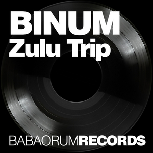 BINUM - Zulu Trip