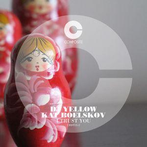 DJ YELLOW/KAT BOELSKOV - I Trust You EP