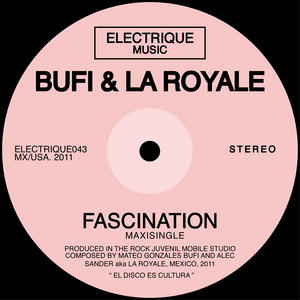 BUFI & LA ROYALE - Fascination
