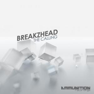 BREAKZHEAD - The Calling EP