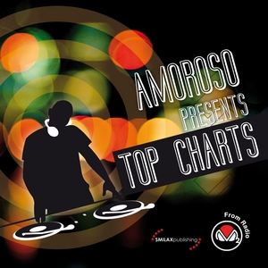 VARIOUS - Amoroso Presents Top Chart