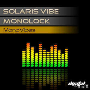 SOLARIS VIBE/MONOLOCK - Monovibes EP
