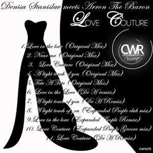 STANISLAV, Denisa meets ARRON THE BARON - Love Couture