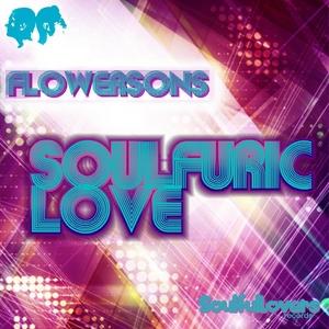 FLOWERSONS - Soufuric Love