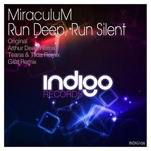MIRACULUM - Run Deep Run Silent