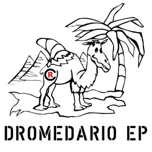 CHRIS ROCKZ - Dromedario EP