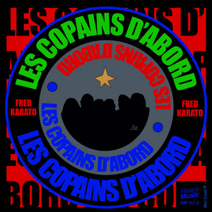 KARATO, Fred - Les Copains D'abord EP