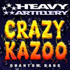 CRAZY KAZOO - Quantum Bang