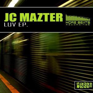JC MAZTER - Luv EP