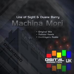 LINE OF SIGHT/DUANE BARRY/RETROID/DESTROYERS - Machina Mori