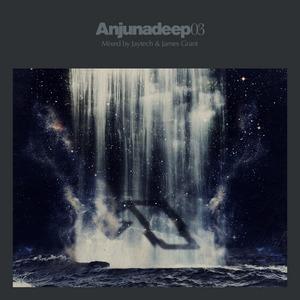 JAYTECH/JAMES GRANT/VARIOUS - Anjunadeep 03 (unmixed & DJ Ready)
