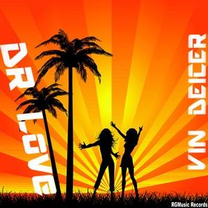 DEICER, Vin - Dr Love