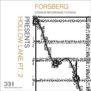 FORSBERG - Hollow Lane Pt 2