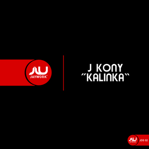 J KONY - Kalinka