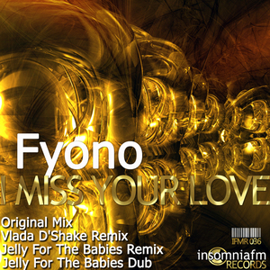 FYONO - I Miss Your Love