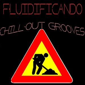 LOVE SEX MONEY - Fluidificando (ChillOut Grooves)