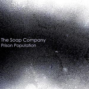 SOAP COMPANY, The - Prison Population