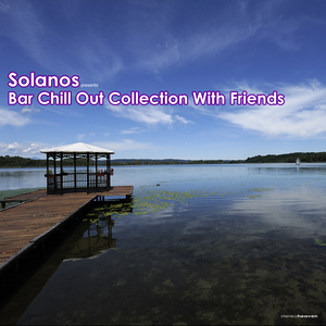 SOLANOS/VARIOUS - Solanos Presents Bar Chill Out Collection With Friends