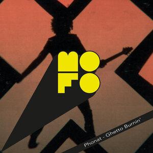 PHONAT - Ghetto Burnin' (2011 remixes)