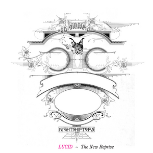 LUCID - The New Reprise
