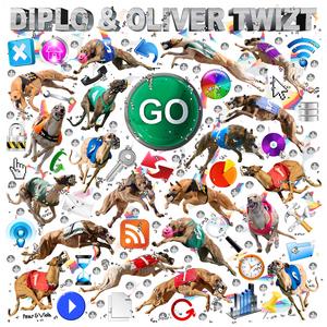 DIPLO & OLIVER TWIZT - Go (remixes)