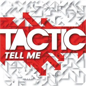 TACTIC - Tell Me EP