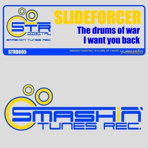 SLIDEFORCER - The Drums Of War