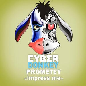 PROMETEY - Impress Me