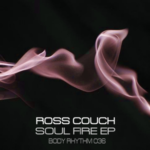 COUCH, Ross - Soul Fire EP