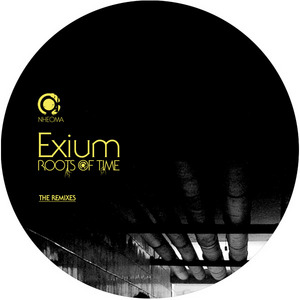 EXIUM - Roots Of Time: The Remixes