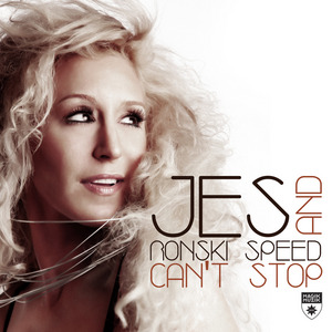 JES/RONSKI SPEED - Can't Stop