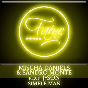 DANIELS, Mischa/SANDRO MONTE feat J SON - Simple Man