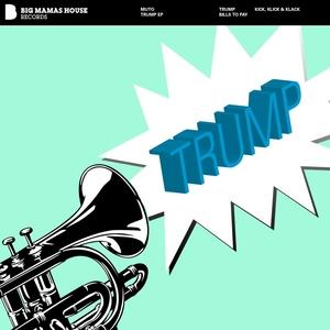 MUTO - Trump EP