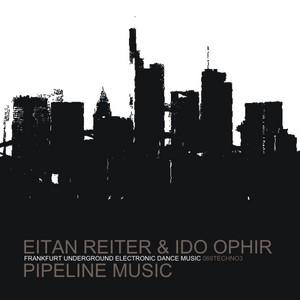 EITAN REITER/IDO OPHIR - Pipeline Music