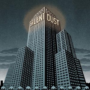 SILENT DUST - Silent Dust