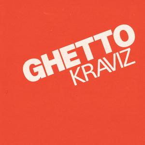 KRAVIZ, Nina - Ghetto Kraviz