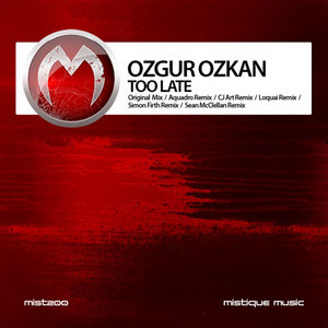 OZKAN, Ozgur - Too Late