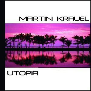 KRAUEL, Martin - Utopia