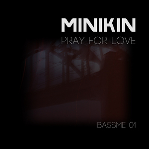 MINIKIN - Pray For Love