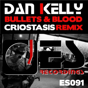 KELLY, Dan - Bullets & Blood