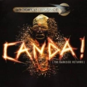 BROOKLYN BOUNCE - Canda! (The Darkside Returns)