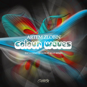 ARTEM ZLOBIN - Colour Waves EP