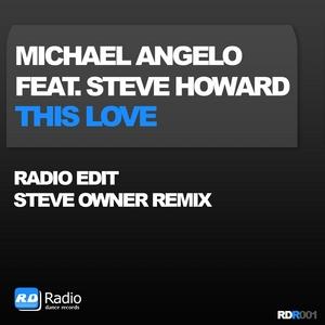 ANGELO, Michael feat STEVE HOWARD - This Love