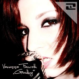 FANROTH, Vanessa - Goodbye